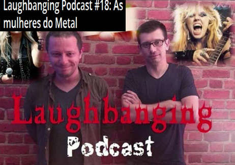 "Laughbanging - Com�dia Metaleira Features THE GREAT KAT & ""METAL MESSIAH"" in ""Laughbanging Podcast # 18: Women's Metal"" May 23, 2016! ""This episode is # 18 on the metal women most surprised us, either by originality, aggressiveness and strangeness. We are talking about Katherine Thomas (The Great Kat)"" - By Gustavo Vieira e Paulo Rodrigues"